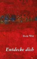 Cover-Bild zu Entdecke dich (eBook) von Wolf, Doris