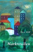 Cover-Bild zu Markttreiben (eBook) von Wolf, Doris