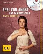 Cover-Bild zu Frei von Angst und Panikattacken in zwei Schritten von Haimerl, Christian