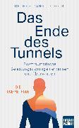 Cover-Bild zu Das Ende des Tunnels. Posttraumatische Belastungsstörungen erkennen und überwinden von Dufour, Dr. med. Daniel