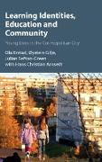 Cover-Bild zu Erstad, Ola: Learning Identities, Education and Community