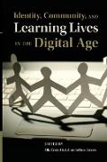Cover-Bild zu Erstad, Ola (Hrsg.): Identity, Community, and Learning Lives in the Digital Age
