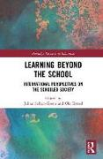 Cover-Bild zu Sefton-Green, Julian (Deakin University, Australia) (Hrsg.): LEARNING BEYOND THE SCHOOL