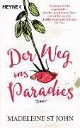 Cover-Bild zu St. John, Madeleine: Der Weg ins Paradies (eBook)