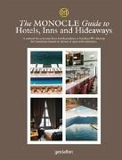 Cover-Bild zu The Monocle Guide to Hotels, Inns and Hideaways von Monocle