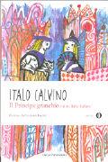 Cover-Bild zu Il principe ganchio e altre fiabe italiana von Calvino, Italo