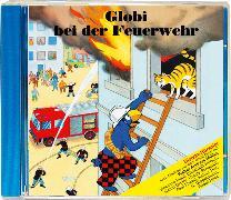 Cover-Bild zu Globi bei der Feuerwehr von Müller, Walter Andreas (Gelesen)