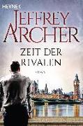 Cover-Bild zu Archer, Jeffrey: Zeit der Rivalen