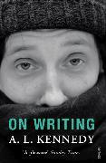Cover-Bild zu Kennedy, A.L.: On Writing