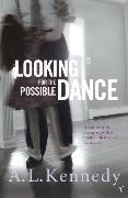 Cover-Bild zu Kennedy, A.L.: Looking for the Possible Dance