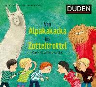 Cover-Bild zu Von Alpakakacka bis Zotteltrottel - Das voll verbotene Abc