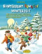 Cover-Bild zu Kunterbunt bewegte Winterzeit von Hering, Wolfgang