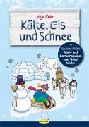Cover-Bild zu Kälte, Eis und Schnee von Mohr, Anja
