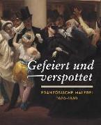 Cover-Bild zu Gefeiert und verspottet von Kunsthaus Zürich, Zürcher Kunstgesellschaft (Hrsg.)