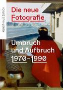 Cover-Bild zu Die neue Fotografie von Kunsthaus Zürich (Hrsg.)