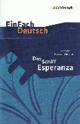Cover-Bild zu Das Schiff Esperanza von Heorschelmann, Fred von