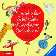 Cover-Bild zu Zungenbrecher Sprachsalat Mitmachreime Quatschspinat von Schwarz, Regina