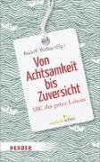 Cover-Bild zu Von Achtsamkeit bis Zuversicht von Walter, Rudolf (Hrsg.)