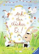 Cover-Bild zu Ach, du dickes Ei! von Schwarz, Regina