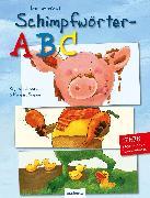 Cover-Bild zu Das verrückte Schimpfwörter-ABC von Schwarz, Regina