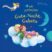 Cover-Bild zu Die schönsten Gute-Nacht-Gebete von Schwarz, Regina