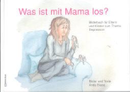 Cover-Bild zu Was ist mit Mama los? von Blazej, Anda