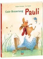 Cover-Bild zu Gute Besserung, Pauli von Weninger, Brigitte