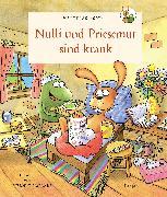 Cover-Bild zu Nulli und Priesemut: Nulli und Priesemut sind krank von Sodtke, Matthias