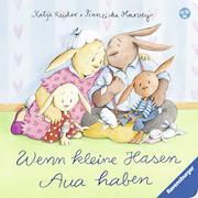 Cover-Bild zu Wenn kleine Hasen Aua haben von Reider, Katja