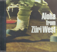Cover-Bild zu Züri West: Aloha from Züri West