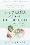 Cover-Bild zu The Drama of the Gifted Child (eBook) von Miller, Alice