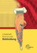 Cover-Bild zu Arbeitsheft Warenkunde Bekleidung von Eberle, Hannelore