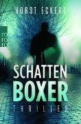Cover-Bild zu Schattenboxer von Eckert, Horst