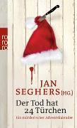 Cover-Bild zu Der Tod hat 24 Türchen von Seghers, Jan (Hrsg.)
