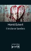 Cover-Bild zu Finstere Seelen (eBook) von Eckert, Horst