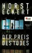 Cover-Bild zu Der Preis des Todes (eBook) von Eckert, Horst