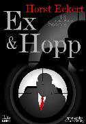 Cover-Bild zu Ex & Hopp (eBook) von Eckert, Horst