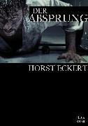 Cover-Bild zu Der Absprung (eBook) von Eckert, Horst
