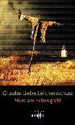 Cover-Bild zu Glaube. Liebe. Leichenschau (eBook) von Aichner, Bernhard