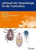 Cover-Bild zu Lehrbuch der Parasitologie für die Tiermedizin (eBook) von Deplazes, Peter