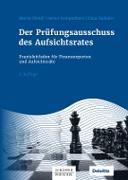 Cover-Bild zu Der Prüfungsausschuss des Aufsichtsrates (eBook) von Plendl, Martin (Hrsg.)
