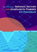 Cover-Bild zu Optionen, Derivate und strukturierte Produkte von Rieger, Marc Oliver