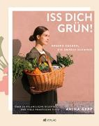 Cover-Bild zu Gepp, Anina: Iss dich grün!