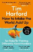 Cover-Bild zu Harford, Tim: How to Make the World Add Up
