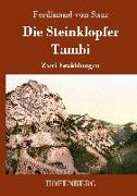 Cover-Bild zu Saar, Ferdinand Von: Die Steinklopfer / Tambi