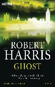 Cover-Bild zu Harris, Robert: Ghost (eBook)