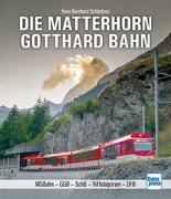 Cover-Bild zu Schönborn, Hans-Bernhard: Die Matterhorn-Gotthard-Bahn
