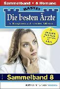 Cover-Bild zu Die besten Ärzte 8 - Sammelband (eBook) von Klessinger, Liz