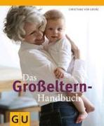 Cover-Bild zu Das Großeltern-Handbuch von Grone, Christiane von
