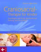 Cover-Bild zu Craniosacral-Therapie für Kinder von Agustoni, Daniel
